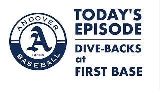 Big Blue Baseball Skills Academy: Dive-Backs at First Base