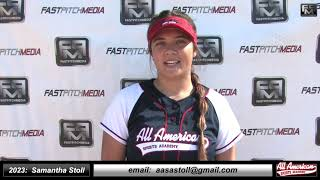 2023 Samantha Stoll Pitcher and First Base Softball Skills Video - AASA Ayala