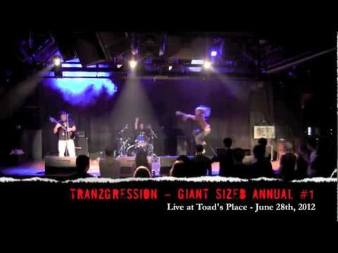 Tranzgression - Giant Sized Annual #1 - Live at Toad's Place - 6-28-2012