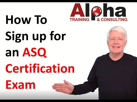 How do I sign up for an ASQ Certification Exam? - YouTube