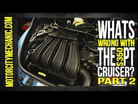 Whats wrong with the $350 Craigslist PT Cruiser? Part 2