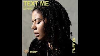 Text Me Lyric Video  T'neeya