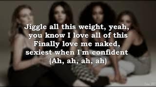Little Mix   Strip (ft. Sharaya J) (Lyrics)