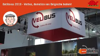 Batibouw 2019 - Velbus, domotica van Belgische bodem