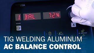 TIG Welding Aluminum: AC Balance Control