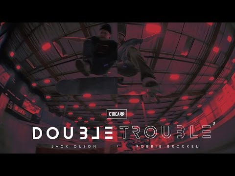 Robbie Brockel & Jack Olson - Double Trouble