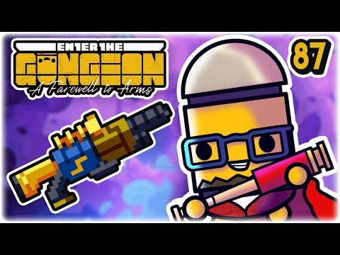 Rubenstein's Monster Synergy | Part 87 | Let's Play: Enter the Gungeon: Farewell to Arms | PC HD