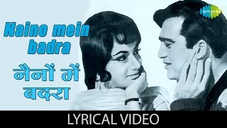 Naino mein badra with lyrics | नैनों में बदरा गाने के बोल | Mera Saaya | Sunil dutt & Sadhna