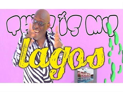 ADEWALE AYUBA -  MY LAGOS  (Official Video)