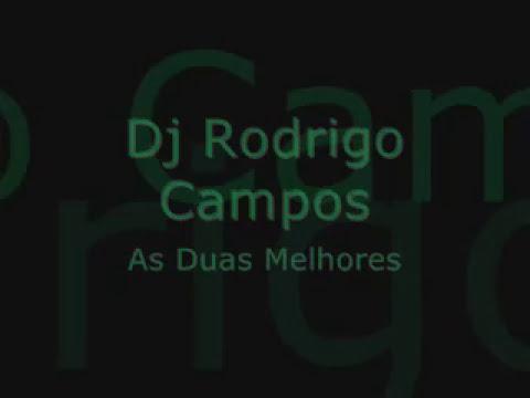 Dj rodrigo Campos as 2 melhores letöltés