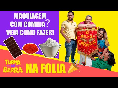 Veja como fazer maquiagem com ingredientes de cozinhar para o carnaval - Turma do Barra na folia