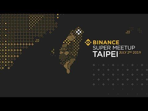 #Binance Official Super Meetup - Taipei, July 2019