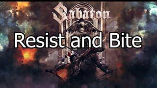 Sabaton | Resist And Bite | Lyrics