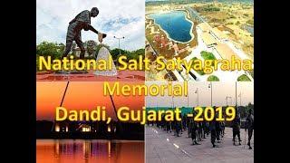 National Salt Satyagraha Memorial Dandi Navsari Gujarat 2019