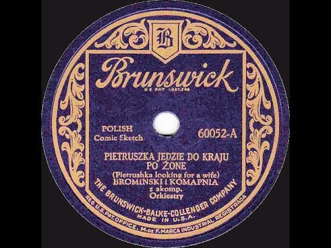 Polish 78rpm recordings, 1928. Brunswick 60052. Pietruszka jedzie do kraju po żonę