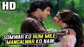 Somwar Ko Hum Mile Mangalwar Ko Nain| Kishore Kumar