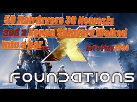 BETA 2.50b6 What do you do with 50 Oddysseus  30 Nemesis and 1 xenon Shipyard X4 Foundations EP34