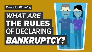 What Are The Rules Of Declaring Bankruptcy?