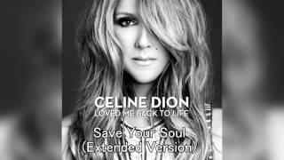 CELINE DION - Save Your Soul (Extended Version)