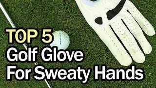 Best Golf Glove For Sweaty Hands 2020 (Top 5)