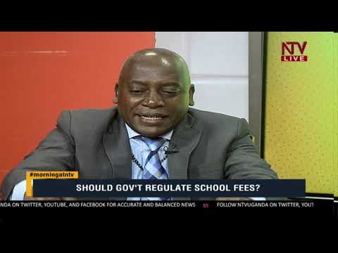 KICK STARTER: Should Government regulate school fees?