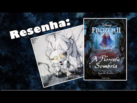 Resenha do Livro: Frozen 2 A Floresta Sombria