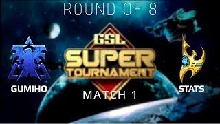 2019 GSL Super Tournament 1 - Ro8 Match 1: GuMiho (T) vs Stats (P)