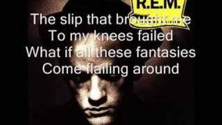 R.E.M.   Losing My Religion (lyrics)