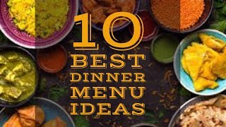 Top 10 Dinner Menu Ideas!! Veg Dinner Options!! House Party Food Options!!