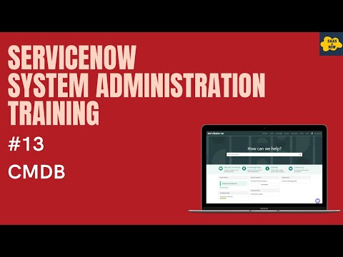 #13 #ServiceNow System Administration Training | What is CMDB in ...