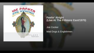 Feelin' Alright (Live At The Fillmore East/1970)