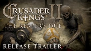 Crusader Kings II: The Reaper's Due Youtube Video