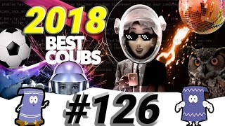 Coubs of The Year 2018 | Лучшие COUB 2018 | ТОП 100 Coub 2018 | Best Coub | COUB #126 | Extra Coub