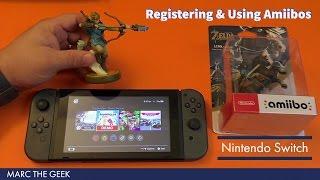 Nintendo Switch: Registering & Using Amiibos