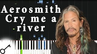 Aerosmith - Cry me a river [Piano Tutorial] Synthesia | passkeypiano