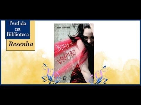 Resenha: Beijos de Vampiro de  Ellen Schreiber