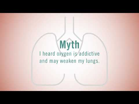 Myth #3: I Heard Oxygen Is Addictive And Will Weaken My Lungs