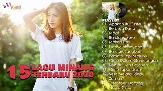 Lagu Minang Paling Enak Didengar - Lagu Minang Terbaru 2020 Terpopuler | 15 Hits Minang Saat Ini