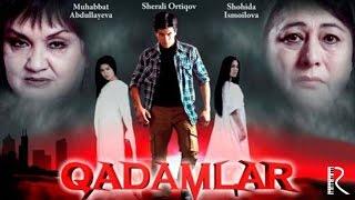 Qadamlar (o'zbek film) | Кадамлар (узбекфильм)