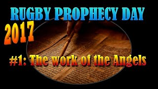The Work Of The Angels - Rugby Bible Prophecy day 2017