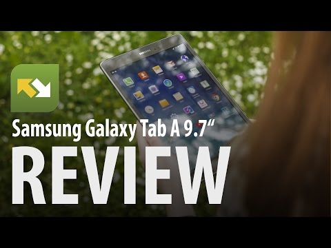 Review : Samsung Galaxy Tab A 9.7""