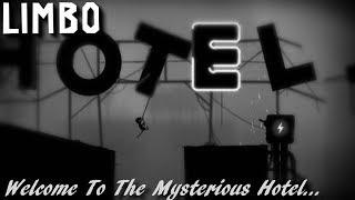 Limbo - The Mysterious Shocking Hotel...