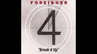 """Foreigner """"Break it Up"""" ~ from the album """"4"""""""