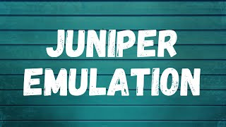MicroNugget  Juniper Emulation via Virtual Box