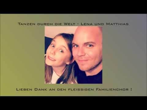 Lena und Matthias - Tanzen durch die Welt