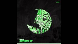 Malikk - It's Not Zomboy - Loulou records (LLR099)