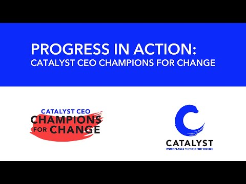 Progress in Action: Catalyst CEO Champions For Change