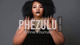 Winnie Khumalo - Phezulu (Lyric Video)