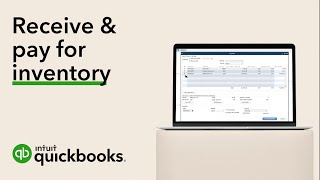 How to receive and pay for inventory in QuickBooks Desktop
