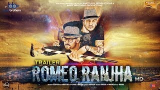 Romeo Ranjha   Official Trailer HD   Jazzy B & Garry Sandhu